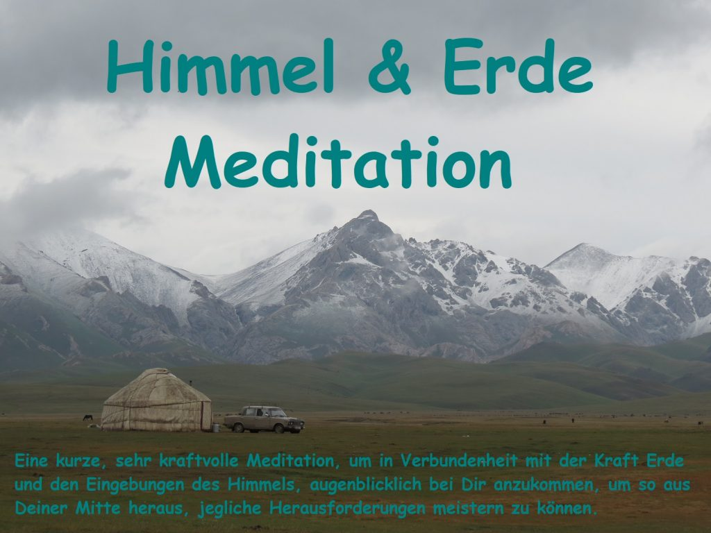 Himmel und Erde Meditation