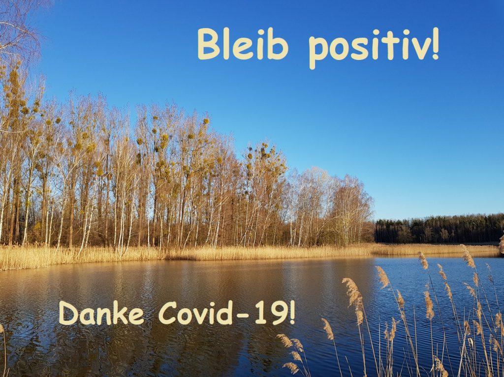 Danke Covid-19!